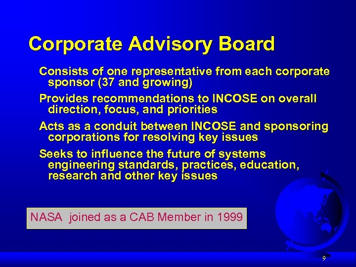 Corporate Advisory Board Consists of one representative from each corporate sponsor (37 and growing)