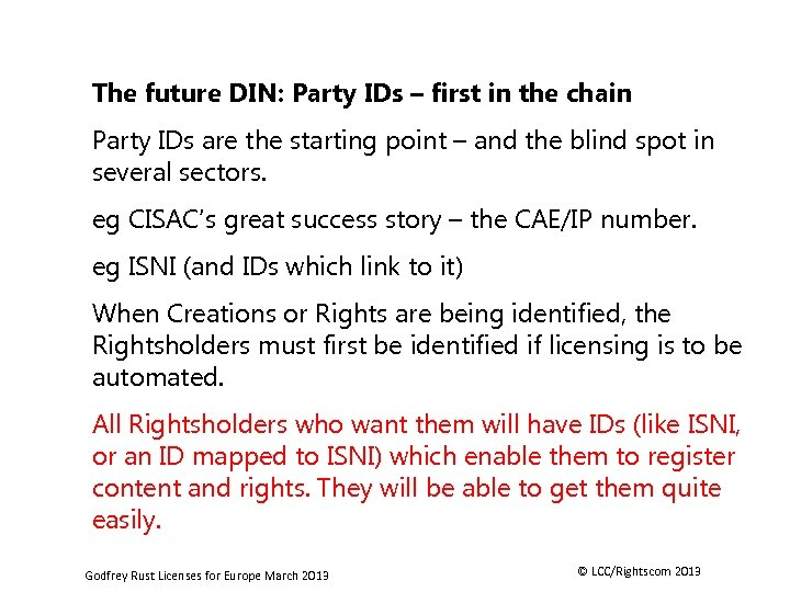The future DIN: Party IDs – first in the chain Party IDs are the