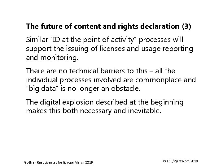 """The future of content and rights declaration (3) Similar """"ID at the point of"""