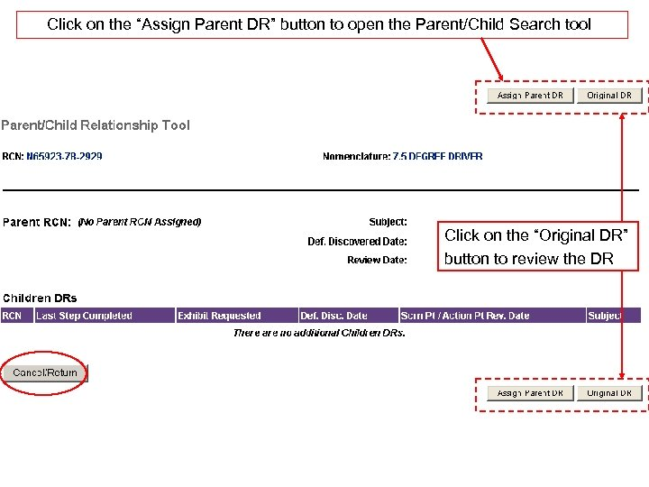 """Click on the """"Assign Parent DR"""" button to open the Parent/Child Search tool Click"""