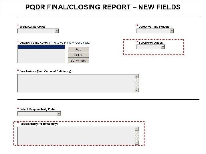 PQDR FINAL/CLOSING REPORT – NEW FIELDS