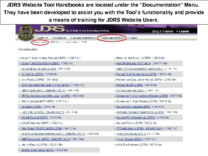 """JDRS Website Tool Handbooks are located under the """"Documentation"""" Menu. They have been developed"""