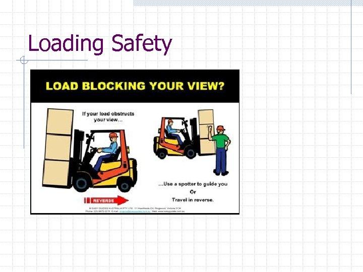 Loading Safety