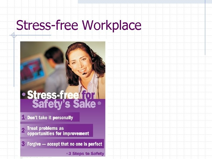 Stress-free Workplace