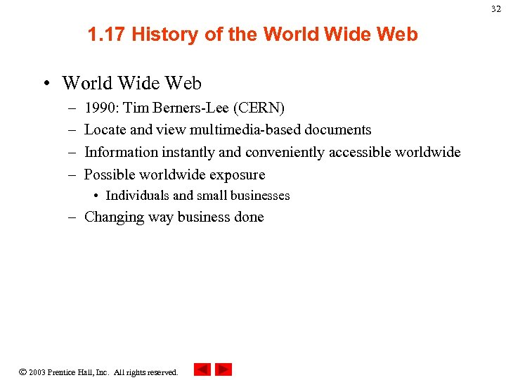 32 1. 17 History of the World Wide Web • World Wide Web –