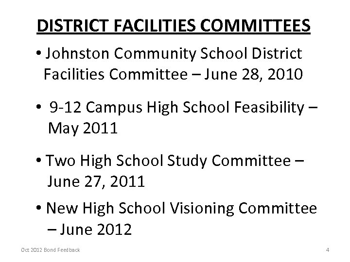 DISTRICT FACILITIES COMMITTEES • Johnston Community School District Facilities Committee – June 28, 2010