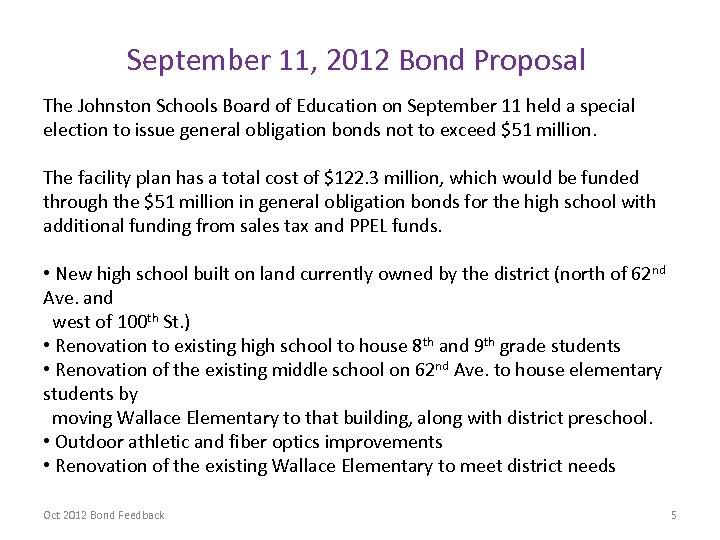 September 11, 2012 Bond Proposal The Johnston Schools Board of Education on September 11
