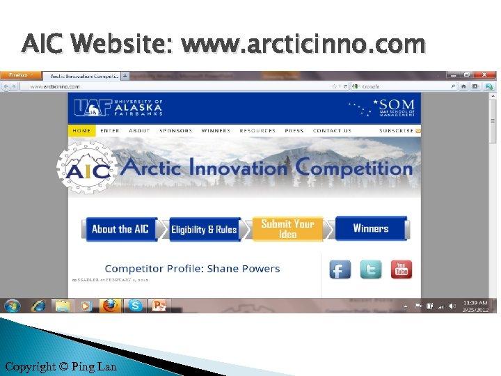 AIC Website: www. arcticinno. com Copyright © Ping Lan