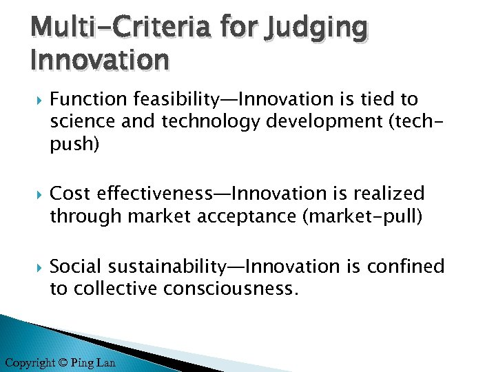 Multi-Criteria for Judging Innovation Function feasibility—Innovation is tied to science and technology development (techpush)