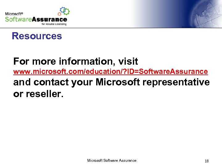Microsoft Software Assurance for Academic Licensing Programs Microsoft