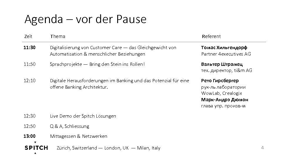 Agenda – vor der Pause Zeit Thema Referent 11: 30 Digitalisierung von Customer Care