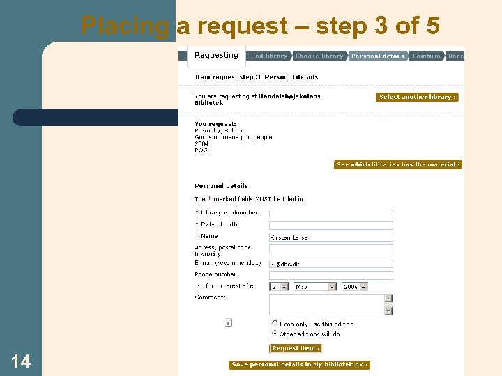 Placing a request – step 3 of 5 14