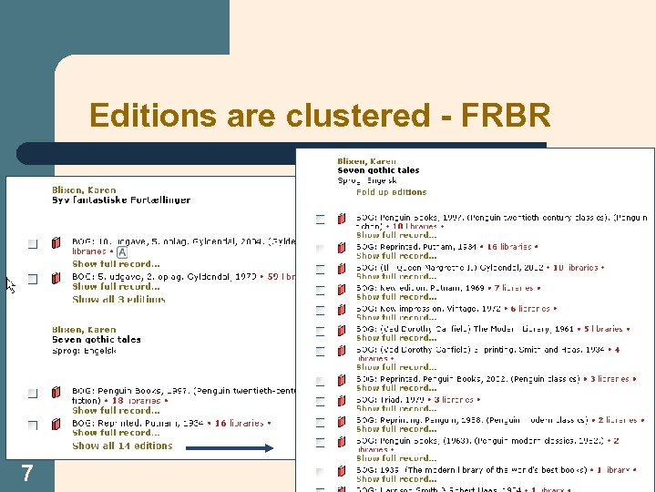 Editions are clustered - FRBR 7