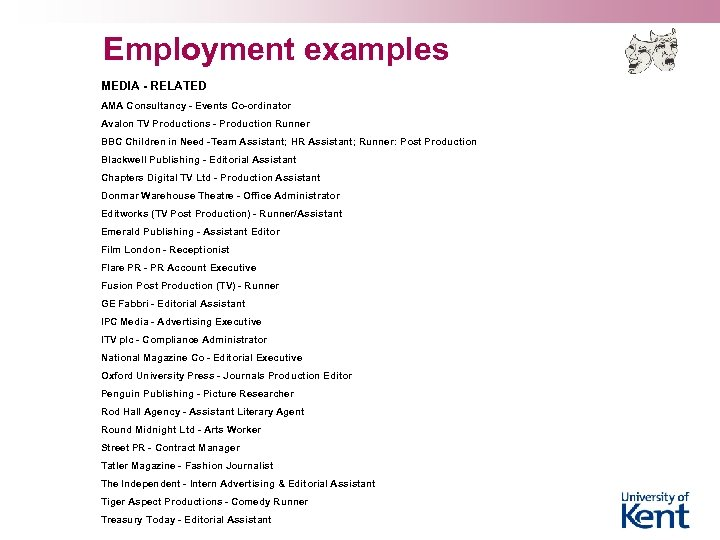 Employment examples MEDIA - RELATED AMA Consultancy - Events Co-ordinator Avalon TV Productions -