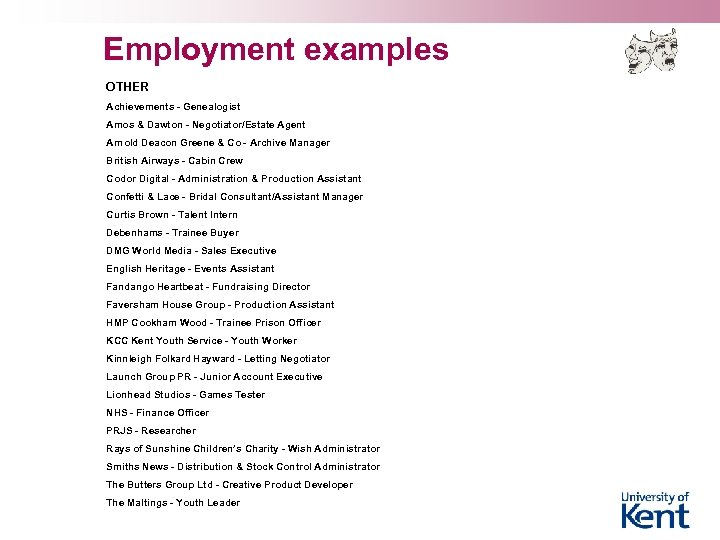 Employment examples OTHER Achievements - Genealogist Amos & Dawton - Negotiator/Estate Agent Arnold Deacon