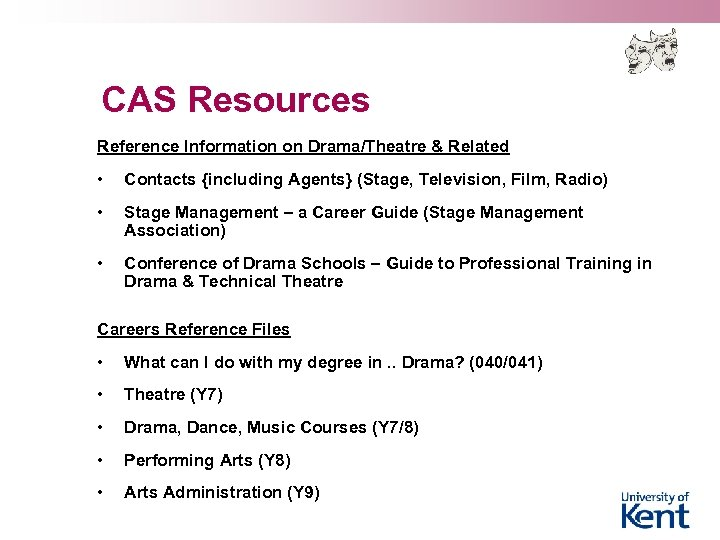 CAS Resources Reference Information on Drama/Theatre & Related • Contacts {including Agents} (Stage, Television,