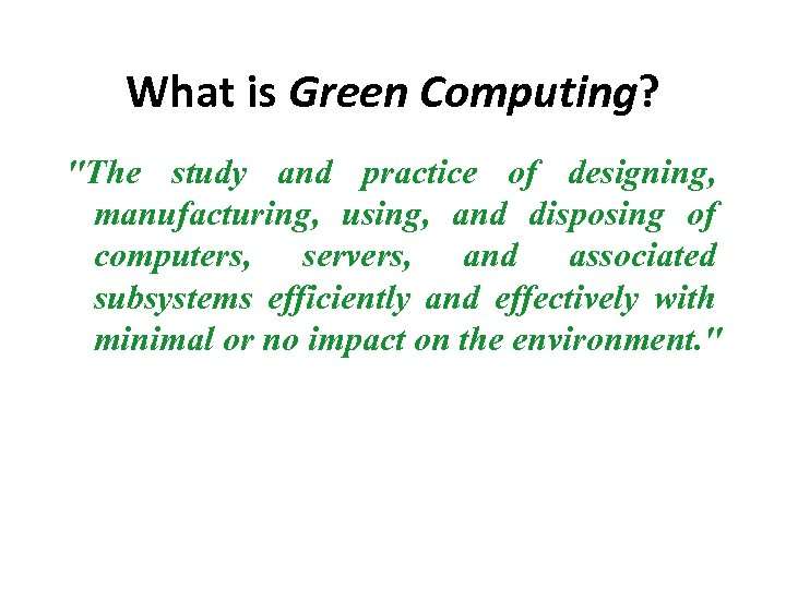 What is Green Computing?