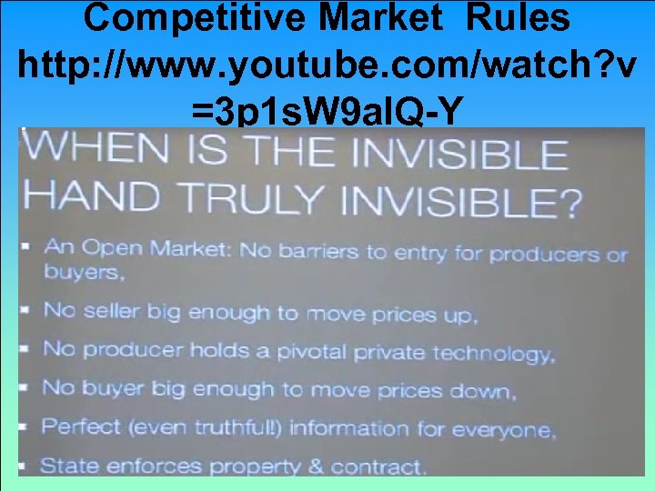 Competitive Market Rules http: //www. youtube. com/watch? v =3 p 1 s. W 9
