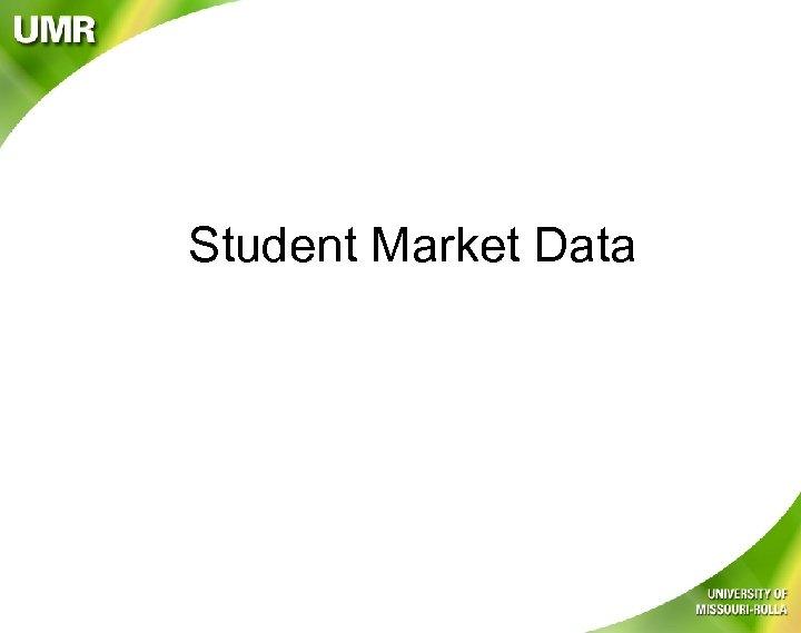 Student Market Data
