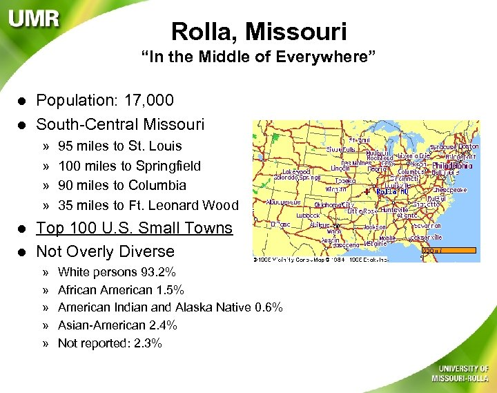 """Rolla, Missouri """"In the Middle of Everywhere"""" l l Population: 17, 000 South-Central Missouri"""