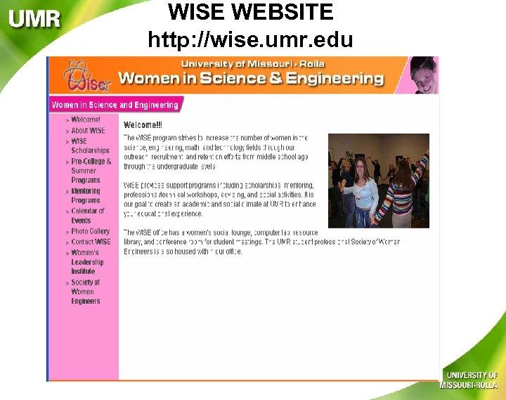 WISE WEBSITE http: //wise. umr. edu