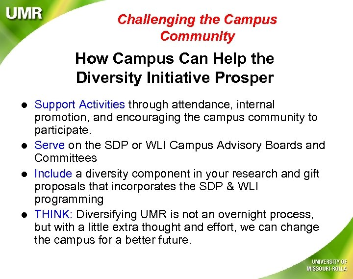 Challenging the Campus Community How Campus Can Help the Diversity Initiative Prosper l l