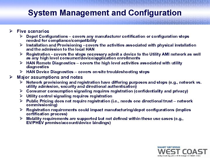 System Management and Configuration Ø Five scenarios Ø Depot Configurations – covers any manufacturer