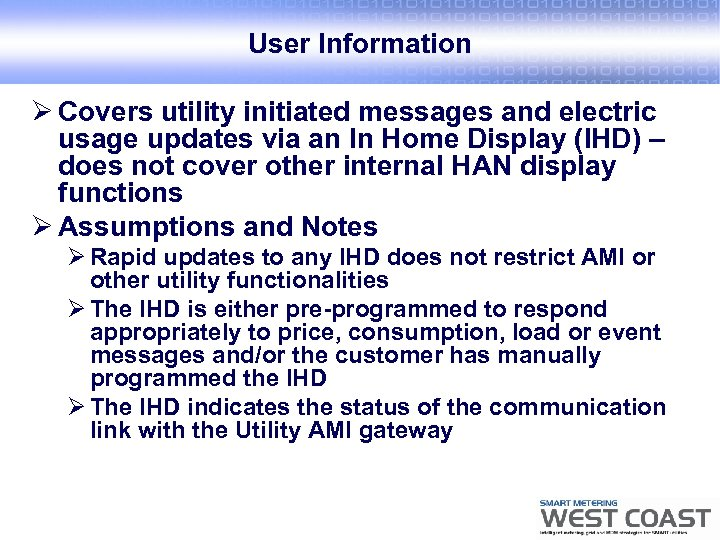 User Information Ø Covers utility initiated messages and electric usage updates via an In