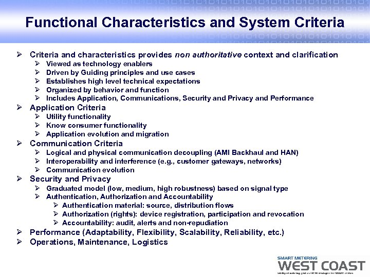Functional Characteristics and System Criteria Ø Criteria and characteristics provides non authoritative context and