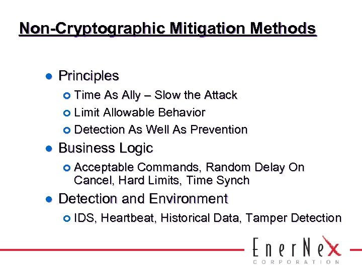 Non-Cryptographic Mitigation Methods l Principles ¢ Time As Ally – Slow the Attack ¢