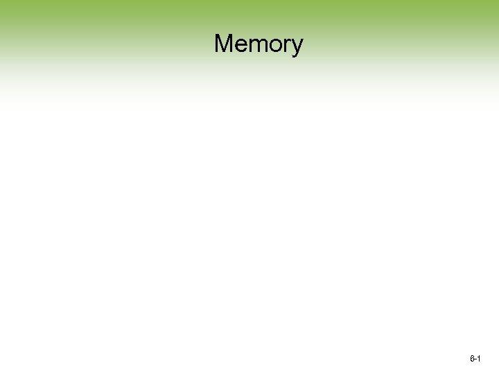 Memory 6 -1