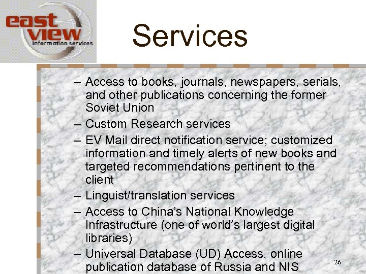 Services – Access to books, journals, newspapers, serials, and other publications concerning the former