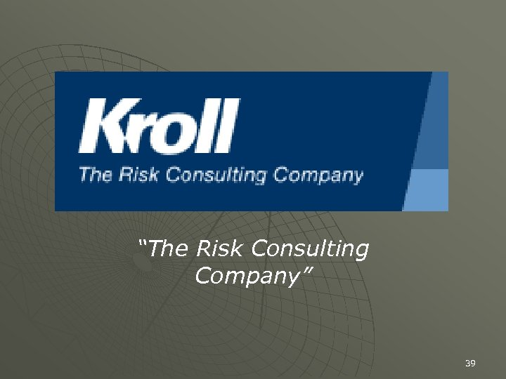 """""""The Risk Consulting Company"""" 39"""