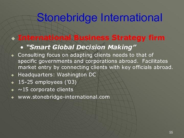 "Stonebridge International u International Business Strategy firm • ""Smart Global Decision Making"" u u"