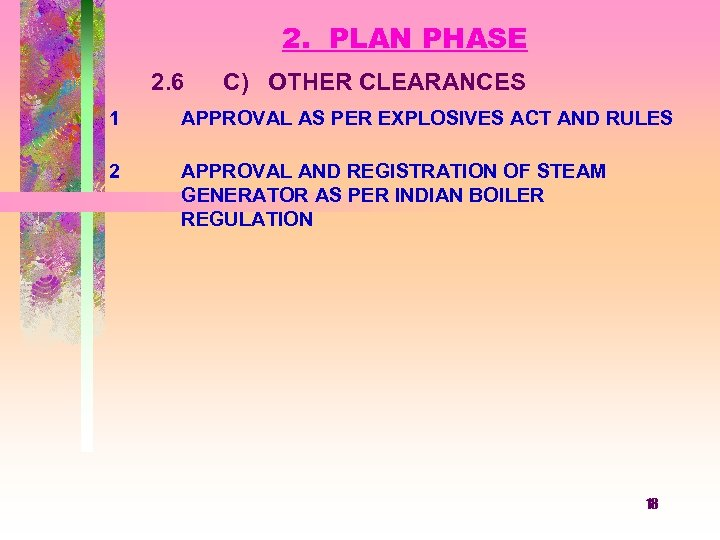 2. PLAN PHASE 2. 6 1 2 C) OTHER CLEARANCES APPROVAL AS PER EXPLOSIVES