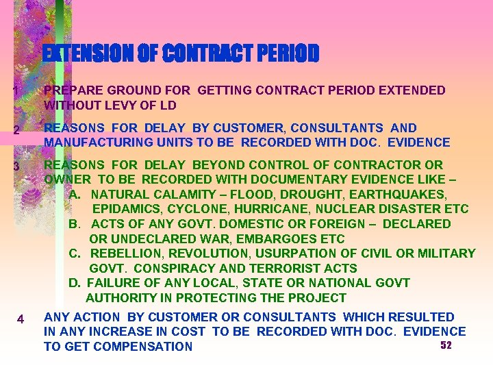 EXTENSION OF CONTRACT PERIOD 1 PREPARE GROUND FOR GETTING CONTRACT PERIOD EXTENDED WITHOUT LEVY