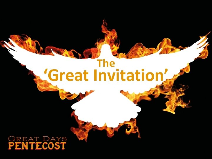 The 'Great Invitation'