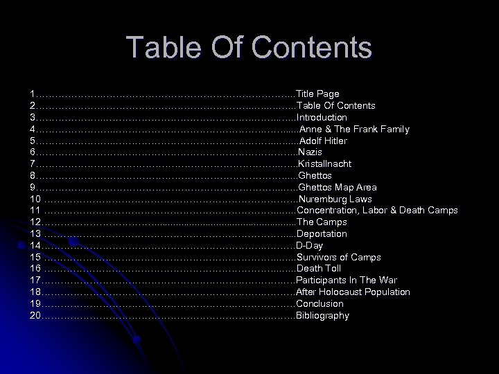 Table Of Contents 1…………………………. . Title Page 2……………………. . …. …. …. . Table