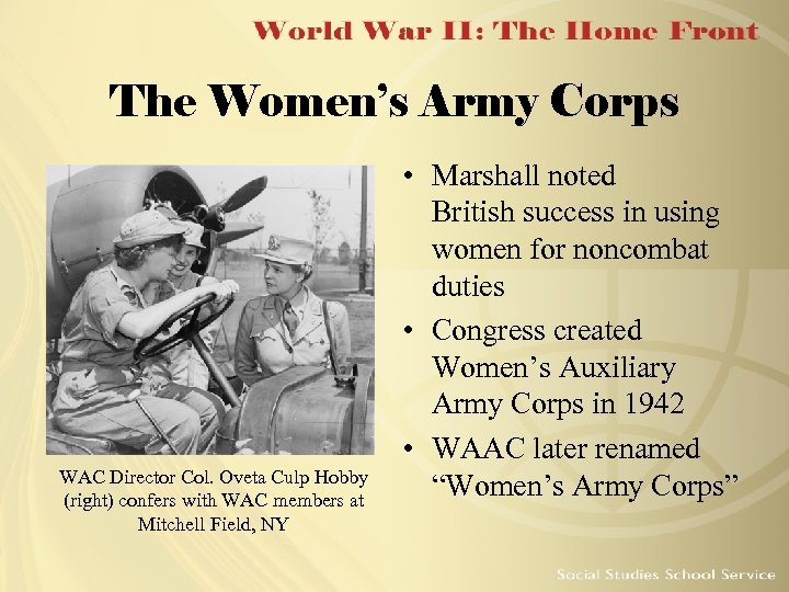 The Women's Army Corps WAC Director Col. Oveta Culp Hobby (right) confers with WAC