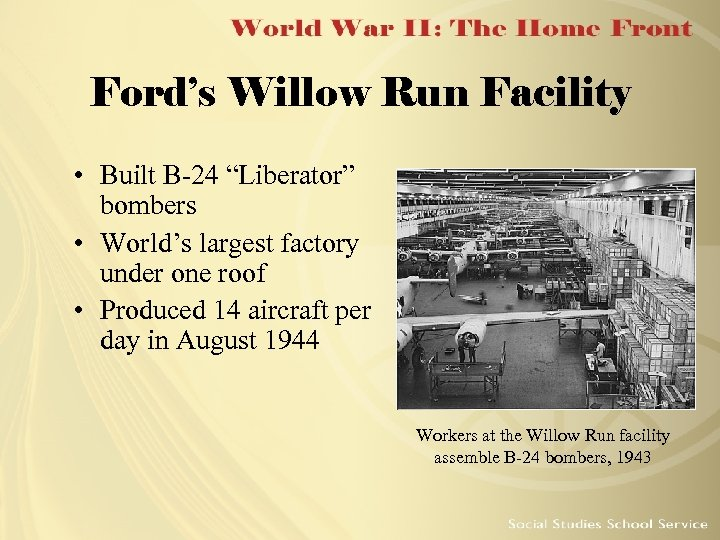 """Ford's Willow Run Facility • Built B-24 """"Liberator"""" bombers • World's largest factory under"""