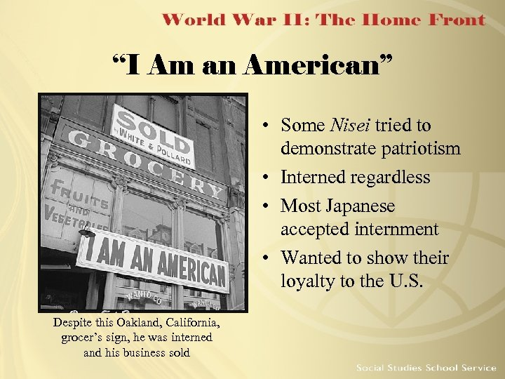 """""""I Am an American"""" • Some Nisei tried to demonstrate patriotism • Interned regardless"""