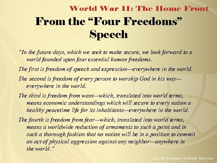 """From the """"Four Freedoms"""" Speech """"In the future days, which we seek to make"""