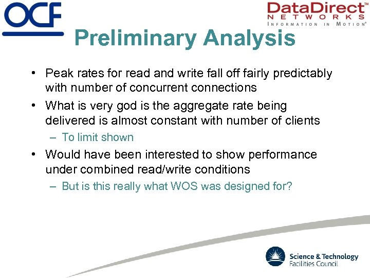 Preliminary Analysis • Peak rates for read and write fall off fairly predictably with