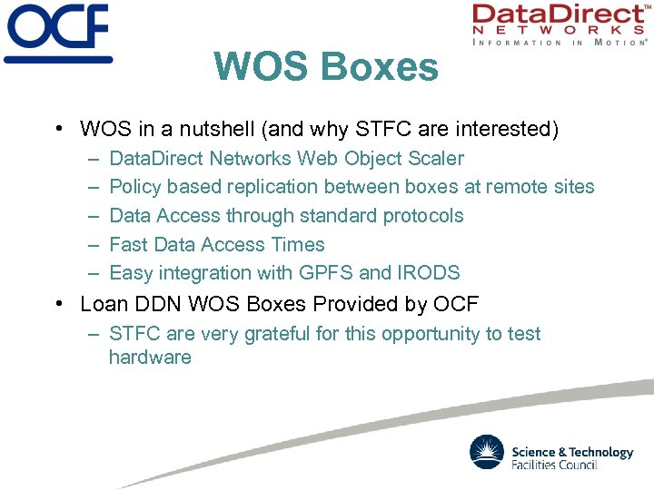 WOS Boxes • WOS in a nutshell (and why STFC are interested) – –