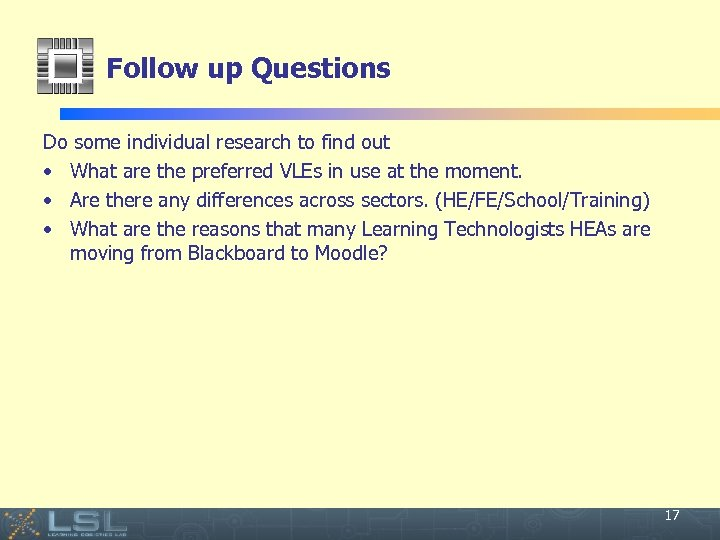 Follow up Questions Do some individual research to find out • What are the