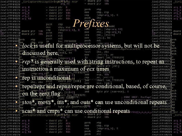 Prefixes • lock is useful for multiprocessor systems, but will not be discussed here.