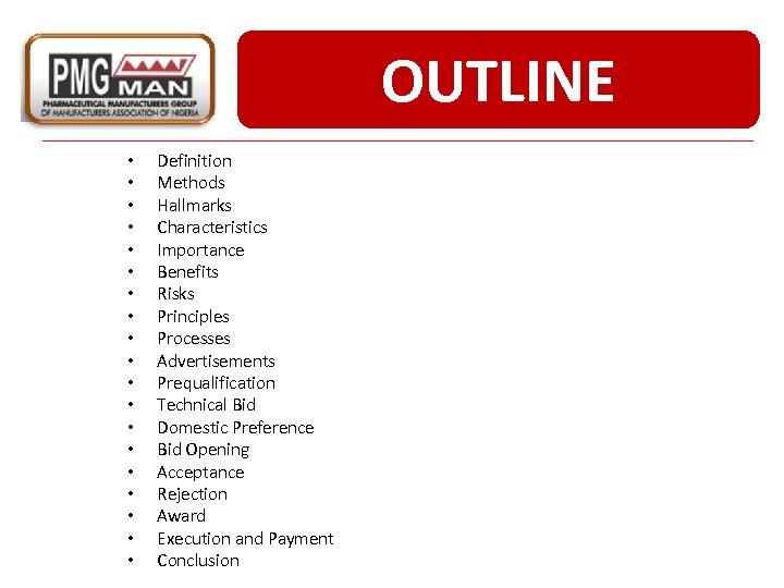 OUTLINE • • • • • Definition Methods Hallmarks Characteristics Importance Benefits Risks Principles