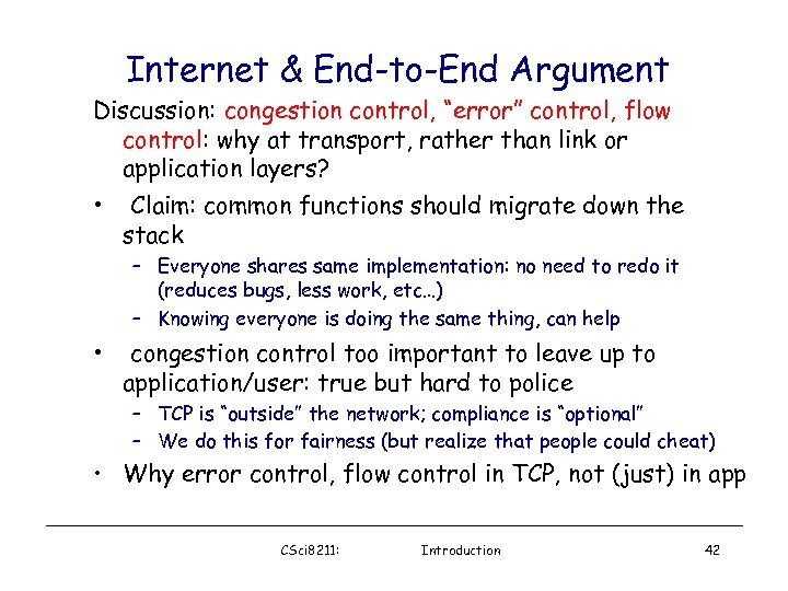 "Internet & End-to-End Argument Discussion: congestion control, ""error"" control, flow control: why at transport,"