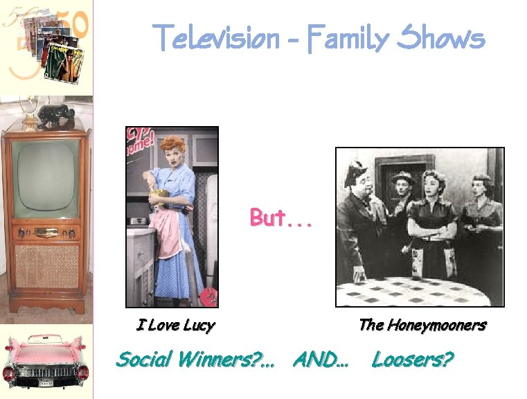 Television - Family Shows But. . . I Love Lucy Social Winners? . .