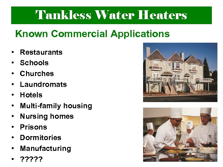 Tankless Water Heaters An overview of the advantages